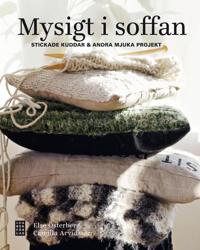 Mysigt i soffan : stickade kuddar & andra mjuka projekt