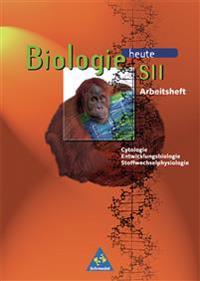 Biologie heute. Sekundarstufe 2. Arbeitshefte. Cytologie, Stoffwechselphysiologie, Entwicklungsbiologie