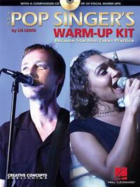 The Pop Singer's Warm-Up Kit: Because Stardom Takes Practice