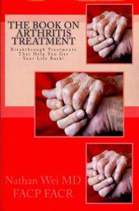 The Book on Arthritis Treatment