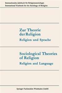 Zur Theorie Der Religion / Sociological Theories of Religion