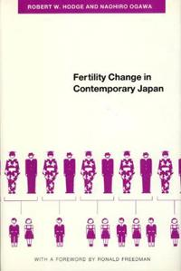 Fertility Change in Contemporary Japan