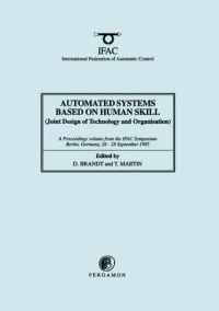Automated Systems Based on Human Skill