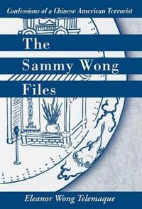 The Sammy Wong Files