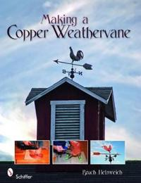 Making a Copper Weathervane