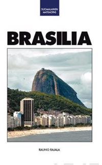 Brasilia Suomalainen Matkaopas