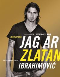 Jag är Zlatan Ibrahimovic : min historia