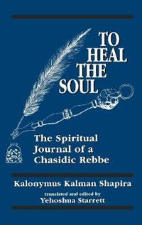 To Heal the Soul