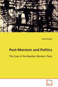 Post-marxism and Politics
