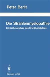 Die Strahlenmyelopathie