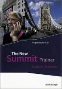 The New Summit Trainer - Students' Workbook. Bayern