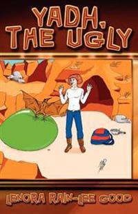 Yadh the Ugly