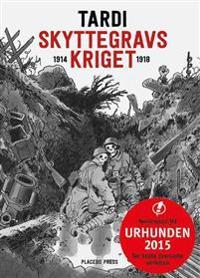 Skyttegravskriget 1914-1918