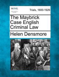 The Maybrick Case English Criminal Law