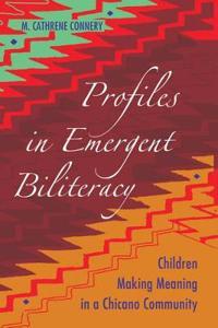 Profiles in Emergent Biliteracy