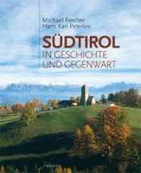 Südtirol in Geschichte und Gegenwart