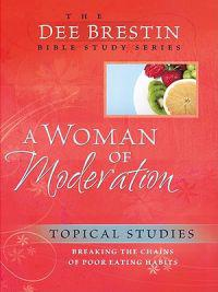 A Woman of Moderation
