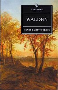 Walden With Ralph Waldo Emerson's Essay on Thoreau
