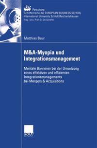 Manda-Myopia Und Integrationsmanagement