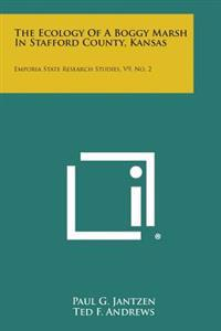 The Ecology of a Boggy Marsh in Stafford County, Kansas: Emporia State Research Studies, V9, No. 2