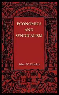 Economics and Syndicalism