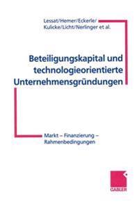 Beteiligungskapital Und Technologieorientierte Unternehmensgründungen