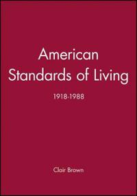 American Standards of Living 1918-1988
