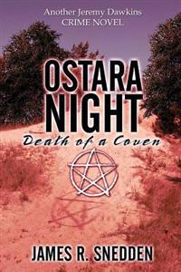 Ostara Night - Death of a Coven