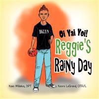 Oi Yai Yoi! Reggie's Rainy Day