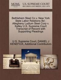 Bethlehem Steel Co V. New York State Labor Relations Bd