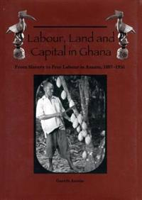 Labour Land & Capital in Ghana