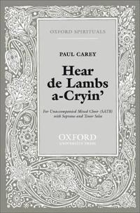 Hear de Lambs a-Cryin'