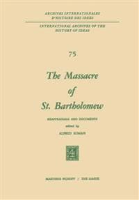 The Massacre of St. Bartholomew