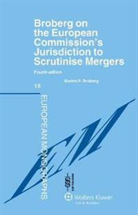 Broberg on the European Commission's Jurisdiction To Scrutinise Mergers
