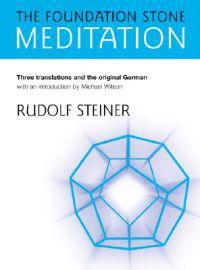 The Foundation Stone Meditation