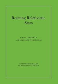 Rotating Relativistic Stars