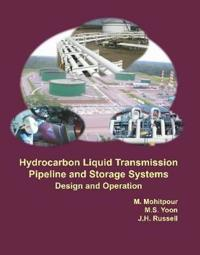 Hydrocarbon Liquid Transmission Pipeline and Storage Systems