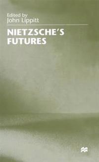 Nietzsche's Futures