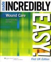 Wound Care Made Incredibly Easy! UK Edition