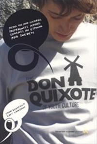 The Don Quixote of youth culture : media use and cultural preferences among students in Estonia and Sweden