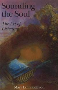 Sounding the Soul