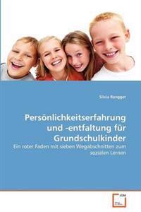 Pers Nlichkeitserfahrung Und -Entfaltung Fur Grundschulkinder