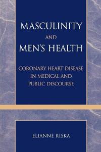Masculinity And Men's Health