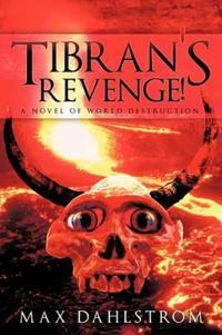 Tibran's Revenge!
