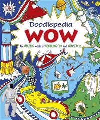 Doodlepedia: Wow: An Amazing World of Doodling Fun and Wow Facts