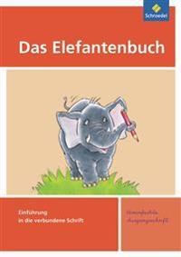 Das Elefantenbuch. Schreibübungsheft. Vereinfachte Ausgangsschrift