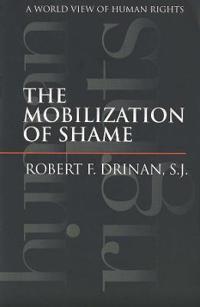 The Mobilization of Shame