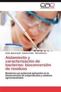 Aislamiento y Caracterizacion de Bacterias