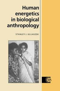 Human Energetics in Biological Anthropology