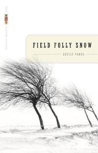 Field Folly Snow